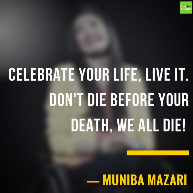 Muniba Mazari Inspirational Quotes