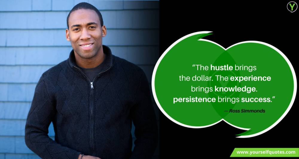 Hustle Quote by Ross Simmonds