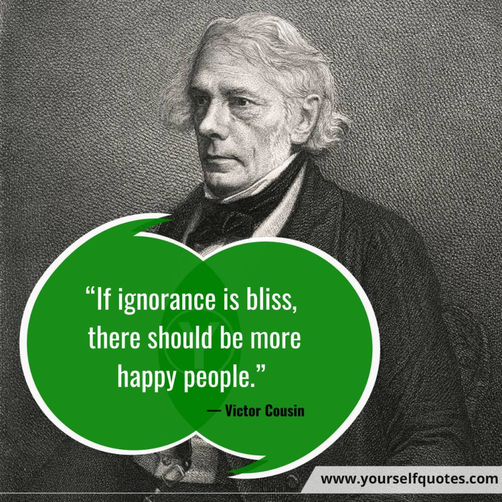 Ignorance Quotes by Victor Cousin