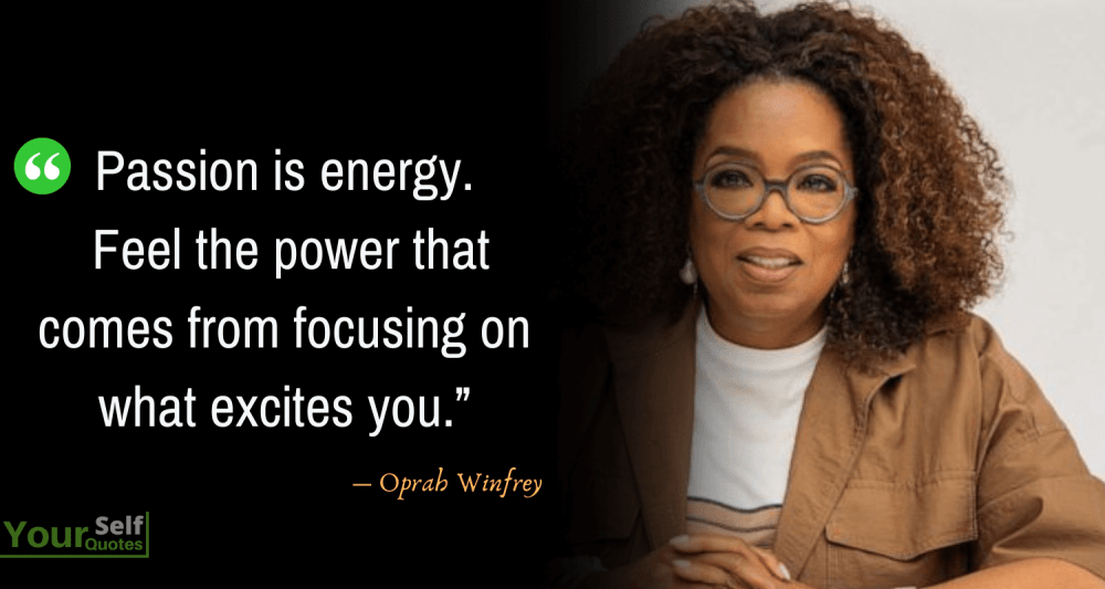 Oprah Winfrey Quotes on Passion