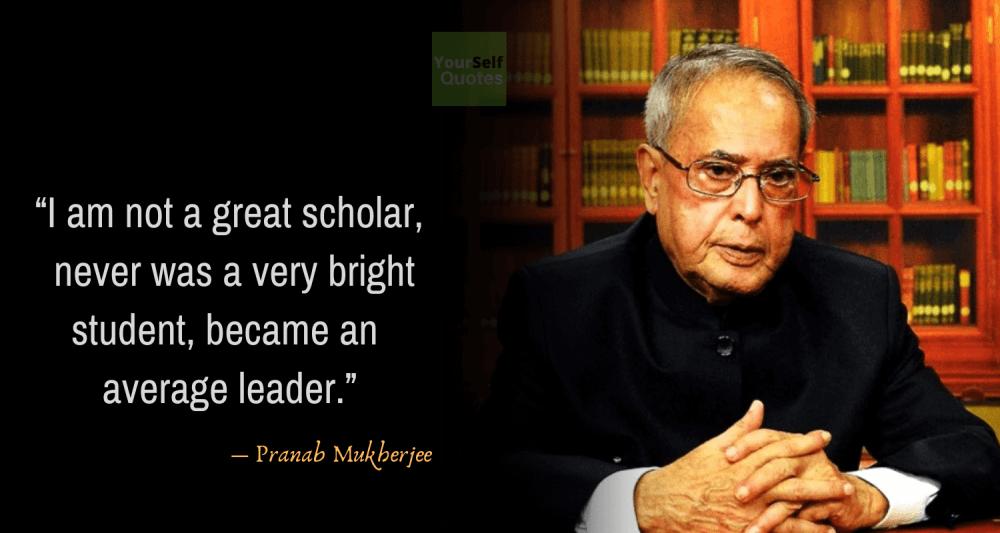 Pranab Mukherjee Quotes on Teachers Day