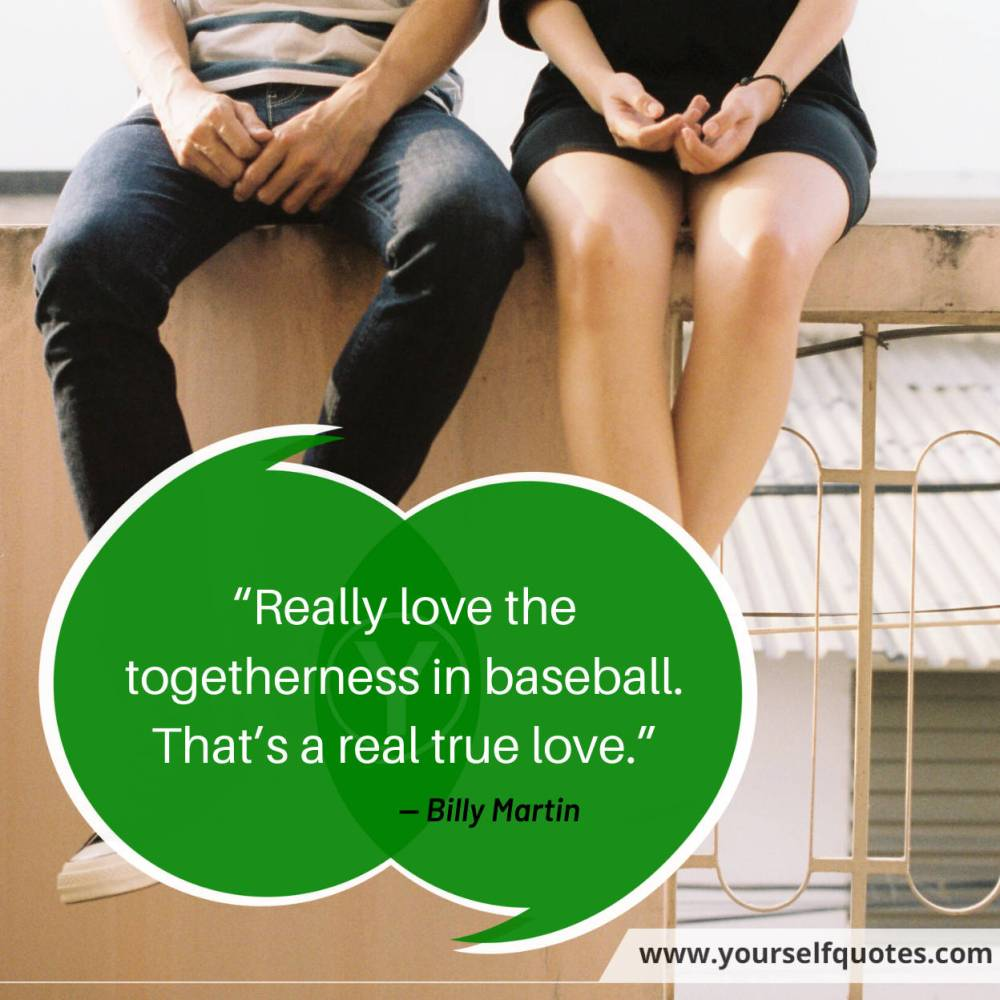 True Love Quotes by Billy Martin
