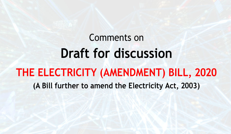 Comments on Electricity (Amendment) Bill 2020