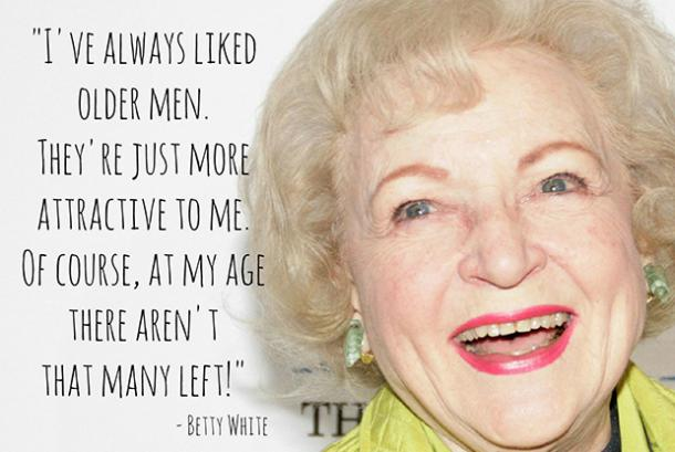BettyWhite1 - 26 All Time Best Betty White Quotes & Funny Memes In Honor Of Her (96th!) Birthday