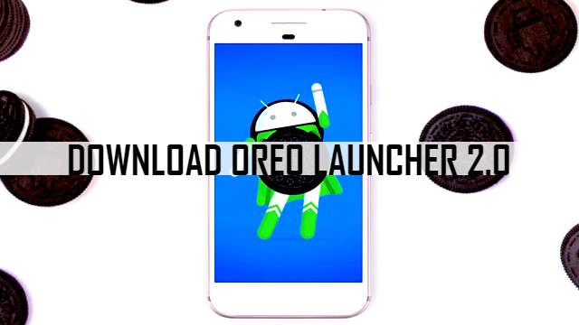 download-oreo-launcher-apk-2.0