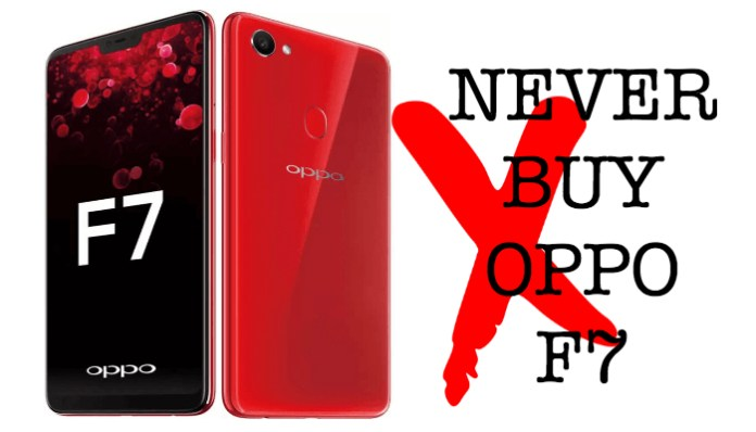 reasons-not-buy-oppo-f7