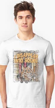 I Disappear into books cat t shirt