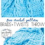 Labeled vertical image with two pictures of a blue crocheted throw - Free Crochet Pattern - Braids + Twists Throw