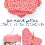 Labeled image with two pictures of coral-colored crochet dishcloths that reads: Free Crochet Pattern: Carrot Stitch Washcloth