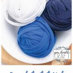 """bowl with three balls of t-shirt yarn with the words """"free photo tutorial: upcycled t-shirt yarn"""""""
