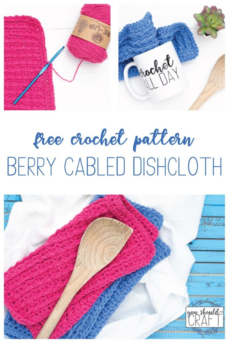 "collage of images of crocheted dishcloths and the words, ""free crochet pattern - berry cabled dishcloth"""