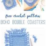 "collage of three images of the square crocheted coasters, with the words ""free crochet pattern - boho bobble coasters"""