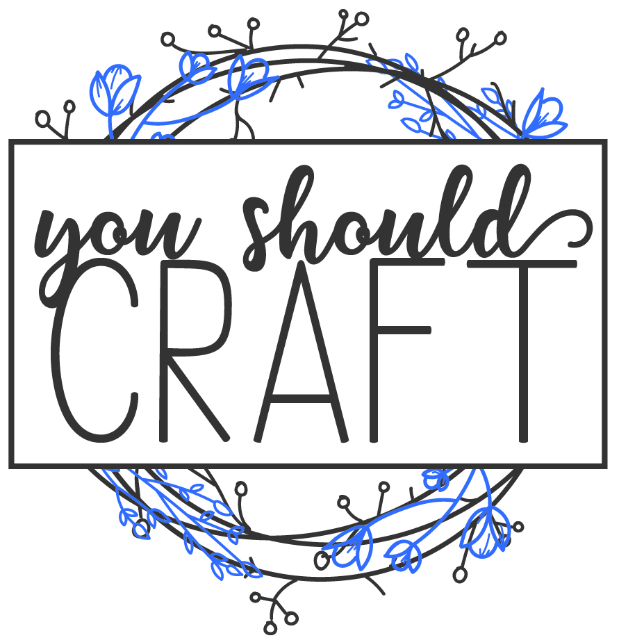 You Should Craft