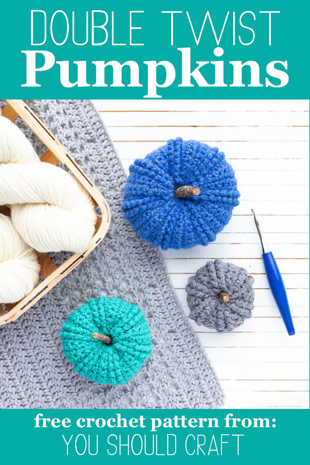 "three sizes of double twist crochet pumpkins with a blue hook and the text ""double twist pumpkins - free crochet pattern from you should craft"""