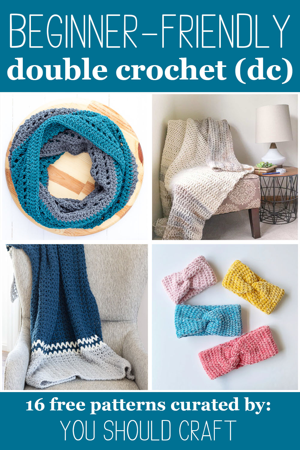 "Four double crochet patterns with text, ""beginner-friendly double crochet (dc) - 16 free patterns curated by: you should craft"""