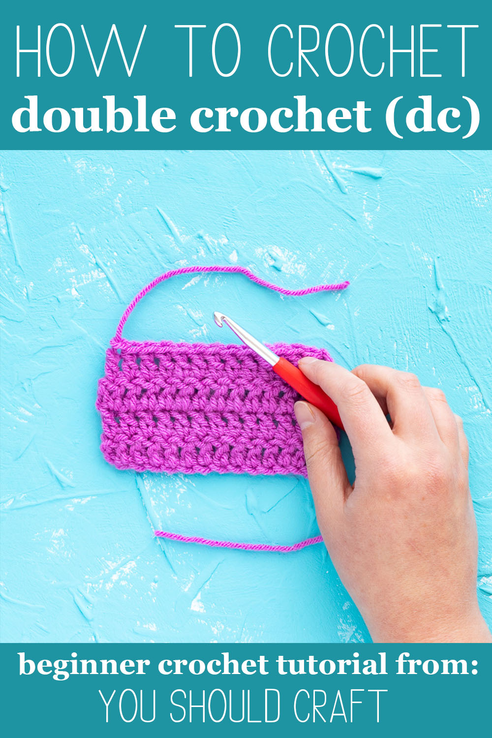 """hand holding a red hook on a purple swatch with text """"how to crochet double crochet (dc) - beginner crochet tutorial from: you should craft"""""""