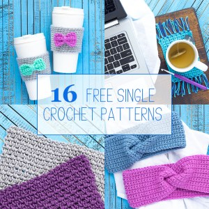 "collage of four images of single crochet patterns with text overlay ""16 free single crochet patterns"""