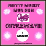 Pretty Muddy Mud Run Giveaway!