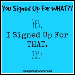 Yes, I Signed Up For That: 2014 Edition (My Race Calendar)