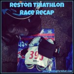 Reston Triathlon Race Recap 2014