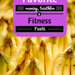 Friday Five: Favorite Fitness Fuels