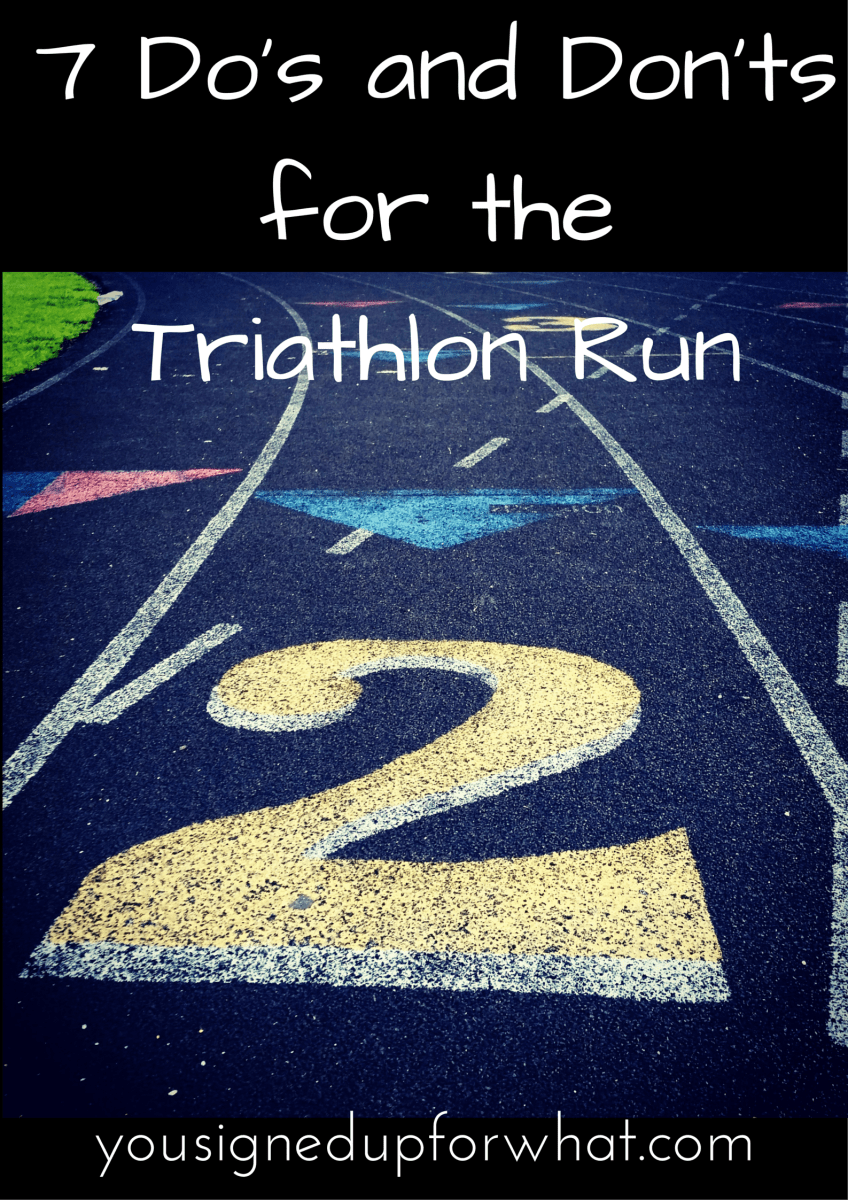 Tri Talk Tuesday: 7 Do's and Don'ts for The Run