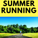 7 Tips for Summer Running