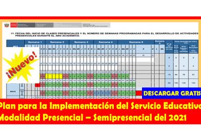 [Descargar Gratis]  Plan para la Implementación del Servicio Educativo Modalidad Presencial – Semipresencial del 2021(más información aquí)