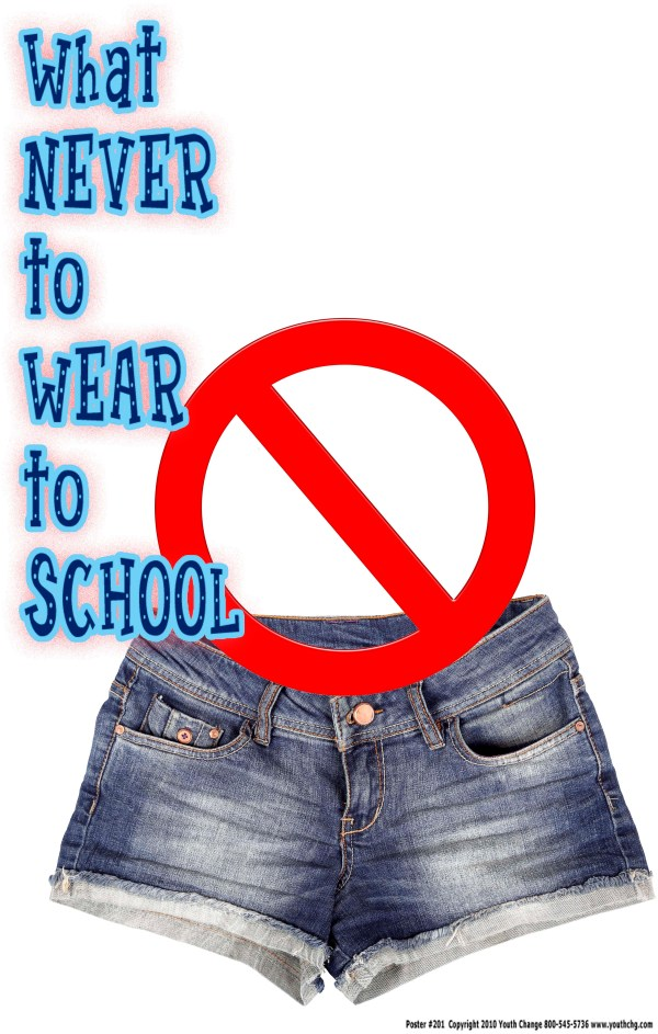 classroom rules poster says no short shorts
