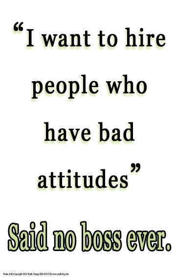 student bad attitude poster