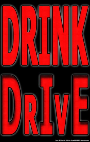 drink and drive teen poster