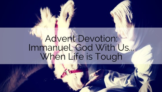 God With Us When Life is Tough