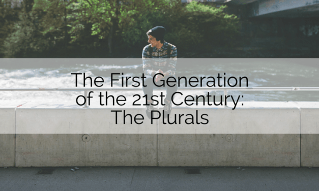 The First Generation of the 21st Century: The Plurals
