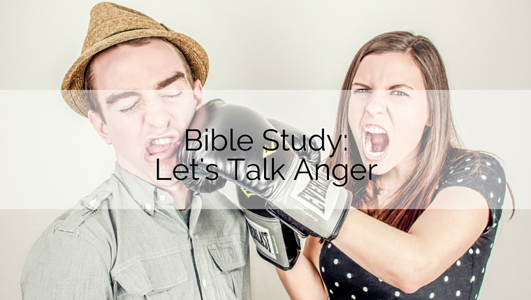 Bible Study: Let's Talk Anger