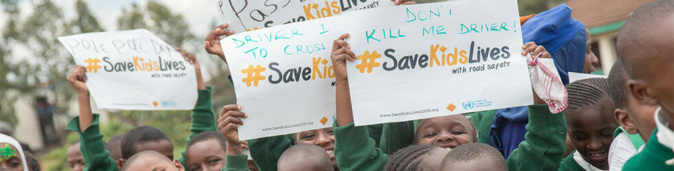 #SaveKidsLives campaign launched for 3rd UN Global Road Safety Week