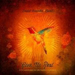 Give Us Rest - David Crowder Band