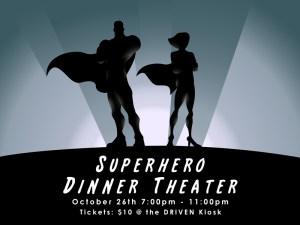 Superhero Dinner Theater