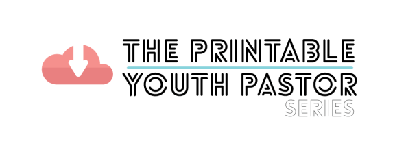 the-printable-youth-pastor-series