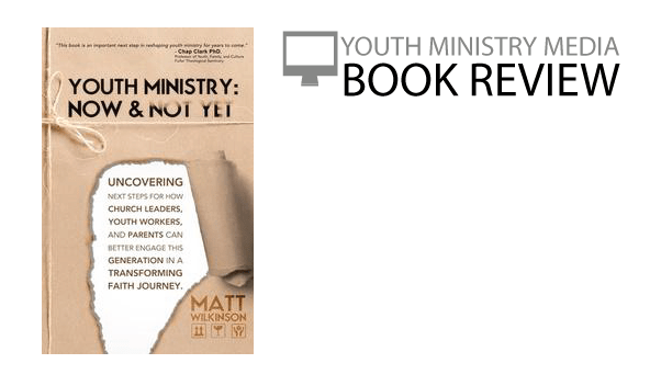 youth-ministry-now-and-not-yet