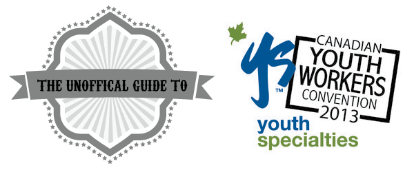 the-unofficial-guide-to-canadian-youth-workers-conference