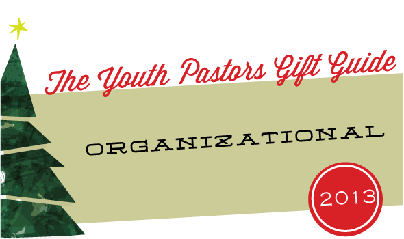 the-youth-pastors-gift-guide-2013-organizational-gifts