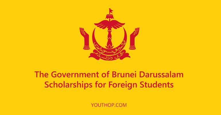 Government Of Brunei Darussalam Scholarships 2017 18 For Foreign