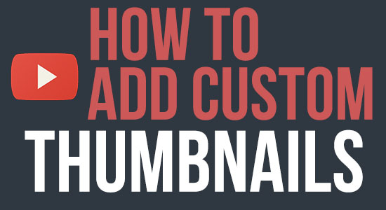 how to add custom thumbnails