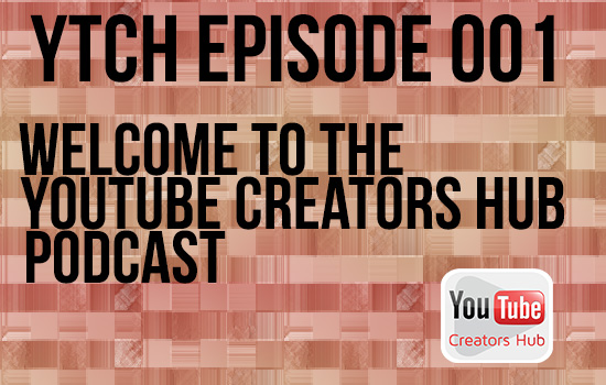 youtube-creators-hub-episode-one