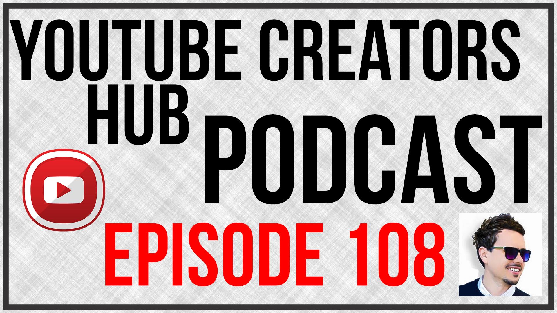YTCH Podcast Episode 108