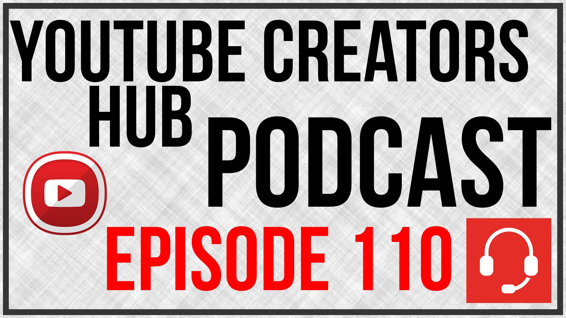 YTCH Podcast Episode 110