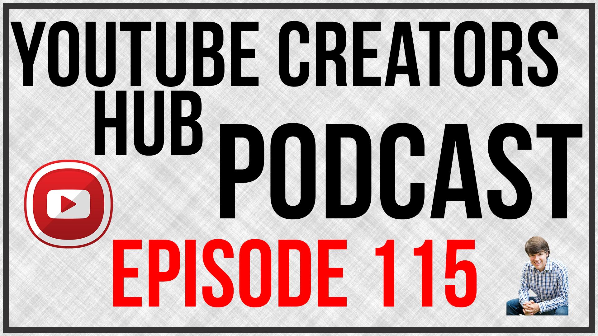 YTCH Podcast Episode 115