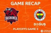 Baskonia – Fenerbahçe Maç Özeti – Bu Kez Olmadı