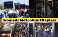 Yürüyen Mizah, Metrobüs Olayları