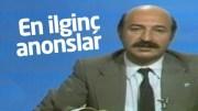 Türkiye Televizyon Tarihinin En İlginç Anonsları